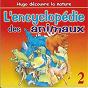 Album L'encyclopédie des animaux (vol. 2) de Le Monde d'hugo