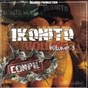 Compilation 1konito volume 3 avec Perver / Lavage 2 Cervo / L'art Mystik / Psy4 de la Rime / Djeahad...