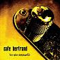 Album Les airs empruntés de Café Bertrand
