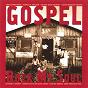 Compilation Gospel rock my soul (30 gospel songs) avec Lynn Murray Choir / The Golden Gate Quartet / Louis Armstrong / Mahalia Jackson / Ebony Three Vocal Trio...