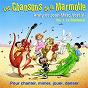 Album Les Chansons De La Marmotte - Vol.1 Le Baldaoué de Anny Versini / Jean-Marc Versini