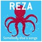 Album Somebody else's paradise de Reza