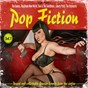Compilation Pop fiction (rarest and collectable garage sounds from the sixties), vol. 1 avec The Beachcombers / The Brave New World / The Galaxies / The Sonics / Don & the Goodtimes...