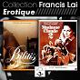 Album Collection francis lai - erotique, vol. 3 (bandes originales de films) de Françis Lai