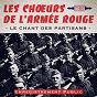 Album Le chant des partisans (enregistrement public) de Les Chœurs de l'Armée Rouge