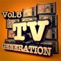 Compilation TV generation, vol. 5 avec The Hollywood S Martins / The Hollywood Prime Time Orchestra / FX Costello / Dee Jag / The Drapper S...
