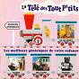 Compilation La télé des tout P'tits, les meilleurs génériques de votre enfance avec Al Hirt / Christophe Izard / Bruno Polius / Guy Pierauld / Denise Benoît...