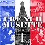 Compilation French musette, vol. 1 avec Edouard Duleu / Yvette Horner / Olivier Selac / Jérôme Richard / Jo Privat...