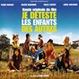 Compilation Je déteste les enfants des autres (bande originale de film) avec Solal / Stereo Action Unlimited / The Boyz From Brazil / PCS / Sonia Cat-Berro