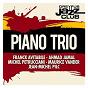 Compilation Dreyfus jazz club: piano trio avec Steve Gadd / Franck Avitabile / Ahmad Jamal / Michel Petrucciani / Anthony Jackson...