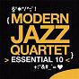Album Modern jazz quartet: essential 10 de The Modern Jazz Quartet