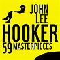 Album 59 masterpieces de John Lee Hooker