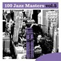 Compilation 100 jazz masters, vol.5 avec Frank Rosolino / Dave Brubeck / Paul Desmond / Eugene Wright / Joe Morello...