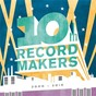 Compilation 10th record makers avec Kavinsky / Sébastien Tellier / Acid Washed / Turzi / Bobby Gillespie...