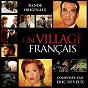 Album Un village français (bande originale de la série) de Eric Neveux