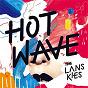 Album Hot wave de The Lanskies