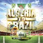 Compilation Algeria to brazil (22 titres originaux) avec Cheb Khaled / Cheb Majid / King Ramzy / DJ d'Or / Cheb Amar...