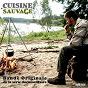 Compilation Cuisine sauvage (bande originale de la série documentaire) avec Fabrice Viel / Jul Peclers / Julien Peclers / Ivan Germon / Demusmaker...