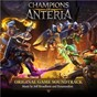 Album Champions of anteria (original game soundtrack) de Dynamedion / Jeff Broadbent