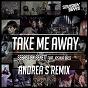 Album Take me away (feat. joshua bass) (andrea S remix) de Sébastien Benett