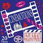 Compilation Cinémotions (20 plus beaux thèmes du cinéma) avec Anthony Quinn / Alain Delon / Francis Lalanne / Love Night / Space Orchestra...