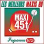 Compilation Maxis 80, vol. 14/25 (les meilleurs maxi 45t des années 80) avec Marcel Fobert / Élégance / Monte Kristo / Pacifique / Marco Attali...