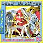 Album Best of début de soirée (le meilleur des années 80) de Début de Soirée