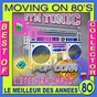 Album Best of moving on 80's (le meilleur des années 80) de Moving On 80's