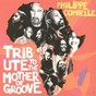Album Tribute to the mother of groove de Philippe Combelle