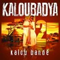Album Kaloubadya, vol. 2 (kalou bandé) de Ichaye Bernard