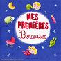 Compilation Mes premières berceuses avec Jean-François Gonzalès / Marguerite Lambert / L Orchestre Philarmonique de L Ortf / Jacques Chambon / Marie Louise Girod...
