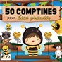 Compilation 50 comptines pour bien grandir avec Jacques Larue / Francine Chantereau / Titia&GG / Gérard Capaldi / Jany...