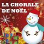Album La chorale de noël de La Chorale de Noël