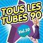 Album Tous les tubes 90, vol. 10 de Pop 90 Orchestra