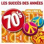 Album Les succès des années 70, vol. 1 de Années Soixante Dix Orchestra