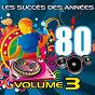 Album Les succès des années 80, vol. 3 de Pop 80 Orchestra