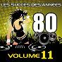 Album Les succès des années 80 (vol. 11) de Pop 80 Orchestra