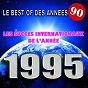 Album Le best of des années 90 (les succès internationaux de l'année 1995) de The Romantic Orchestra / Pat Benesta / The Top Orchestra