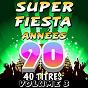 Compilation Super fiesta années 90, vol. 3 avec Pop 90 Orchestra / Pat Benesta / The Top Orchestra / C. Wyllis Orchestra / Junior Family...