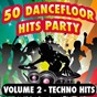Album 50 dancefloor hits party, vol. 2 (techno hits) de DJ Roc'Orchestra