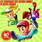 Album Les génériques des dessins animés de notre enfance (40 titres) de Le Club des Juniors