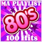 Album My playlist 80's - 100 hits de Pat Benesta