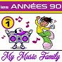Album Les années 90 - volume 1 de My Music Family