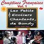 Album Comptines françaises - vol. 1 de Les Petits Écoliers Chantants de Bondy