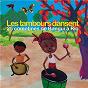 Compilation Les tambours dansent (25 comptines de bangui à rio) avec Issa Dakuyo / Marlène n'garo / Magguy Faraux / Emile Biayenda / Kossua Ghyamphy...
