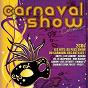 Compilation Carnaval show collector avec Akiyo'Ka / Luc Léandry / Wilfried Bédacier / Costuleta / Madinn K...