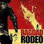 Album Bagdad rodeo de Bagdad Rodeo