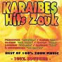 Compilation Karaïbes hits zouk (best of 100% zouk music, 100% souvenir) avec Kassav' / Pedagogue, Jean Luc Alger / Kayass, Alain Malespine / Jean-Philippe Marthelly / Patrick Saint Éloi...