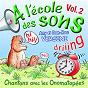 Album A l'école des sons, vol. 2 (chantons avec les onomatopées) de Anny Versini / Jean-Marc Versini