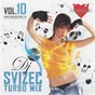 Compilation DJ svizec - turbo MIX, vol. 10 avec Mambo Kings / DJT DJ Svizec, Miran Rudan / Denis Po?trak / Victory / Brendi...